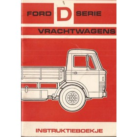 Ford vrachtwagen D-series Instructieboekje   Benzine Fabrikant 66 met gebruikssporen   Nederlands