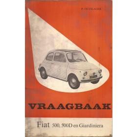 Fiat 500 Vraagbaak P. Olyslager  Benzine Kluwer 57-65 met gebruikssporen   Nederlands