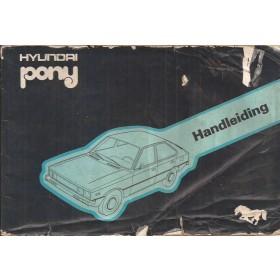 Hyundai Pony Instructieboekje   Benzine Fabrikant 78 met gebruikssporen lelijke kaft  Nederlands
