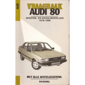 Audi 80 Vraagbaak P. Olyslager  Benzine/Diesel Kluwer 76-86 met gebruikssporen   Nederlands