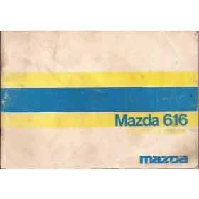Mazda 616 Instructieboekje   Benzine Fabrikant 74 met gebruikssporen   Nederlands