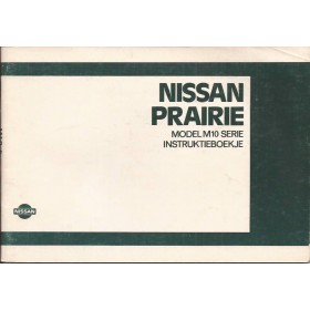 Nissan Prairie Instructieboekje  model M10 Benzine Fabrikant 83 met gebruikssporen   Nederlands