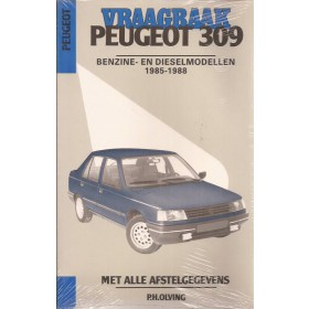 Peugeot 309 Vraagbaak P. Olyslager  Benzine/Diesel Kluwer 85-88 ongebruikt   Nederlands