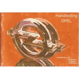 Opel Kadett D/Ascona B/Manta B/Rekord E Instructieboekje   Benzine Fabrikant 81 met gebruikssporen oranje kaft  Nederlands