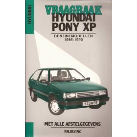 Hyundai Pony XP Vraagbaak P. Olving  Benzine Kluwer 86-90 nieuw   Nederlands