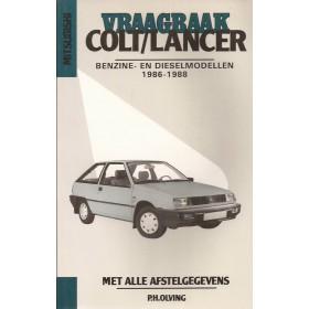 Mitsubishi Colt/Lancer Vraagbaak P. Olving  Benzine/Diesel Kluwer 86-88 nieuw   Nederlands