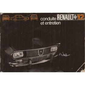 Renault 12 Instructieboekje   Benzine Fabrikant 69 met gebruikssporen   Frans