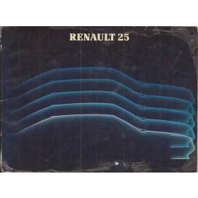Renault 25 Instructieboekje   Benzine Fabrikant 87 met gebruikssporen los in kaft  Nederlands