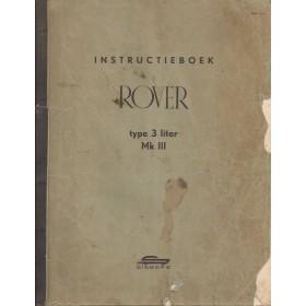 Rover 3litre MK3 Instructieboekje   Benzine Fabrikant 66 met gebruikssporen A4-formaat  Nederlands