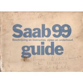 Saab 99 Instructieboekje   Benzine Fabrikant 76 met gebruikssporen notities op kaft  Nederlands