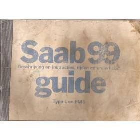 Saab 99L/99EMS Instructieboekje   Benzine Fabrikant 77 met gebruikssporen rug gerepareerd, vochtschade  Nederlands