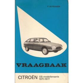 Citroen GS Vraagbaak P. Olyslager  Benzine Kluwer 71-77 met gebruikssporen   Nederlands