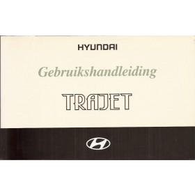 Hyundai Trajet Instructieboekje Benzine/Diesel Fabrikant 00 met gebruikssporen   Nederlands