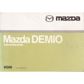 Mazda Demio Instructieboekje   Benzine Fabrikant 00 met gebruikssporen   Nederlands