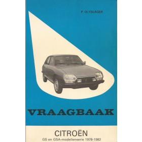 Citroen GS/GSA Vraagbaak P. Olyslager  Benzine Kluwer 78-82 met gebruikssporen   Nederlands