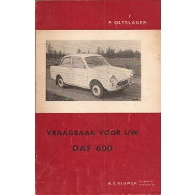 DAF 600 Vraagbaak P. Olyslager  Benzine Kluwer 59-60 ongebruikt   Nederlands