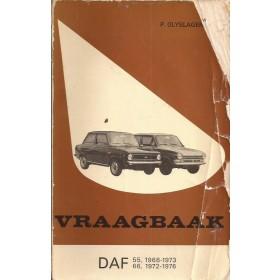 DAF 55/66 Vraagbaak P. Olyslager  Benzine Kluwer 68-76 met gebruikssporen beschadigde kaft, achterkaft ontbreekt  Nederlands