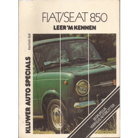 Fiat/Seat 850 Leer 'm kennen K. Ball  Benzine Kluwer 65-75 ongebruikt in sellofaan  Nederlands