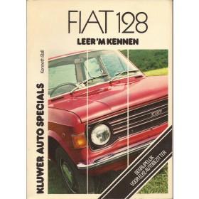 Fiat 128 Leer 'm kennen K. Ball  Benzine Kluwer 69-75 met gebruikssporen   Nederlands