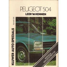 Peugeot 504 Leer 'm kennen K. Ball  Benzine Kluwer 68-77 met gebruikssporen   Nederlands
