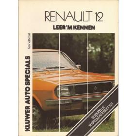 Renault 12 Leer 'm kennen K. Ball  Benzine Kluwer 69-76 ongebruikt   Nederlands