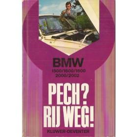 BMW 1500/1600/1800/2000/2002 Pech?  Rij weg!   Benzine Kluwer 62-69 ongebruikt   Nederlands
