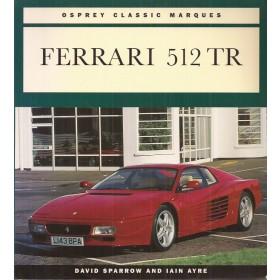 Ferrari 512TR Classic Marques   Benzine Osprey 94 ongebruikt   Engels