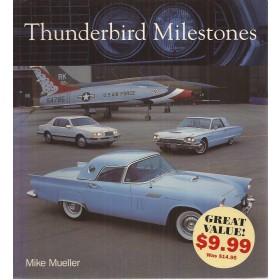 Ford Thunderbird Thunderbird Milestones M. Mueller  Benzine MBI 55-97 ongebruikt   Engels
